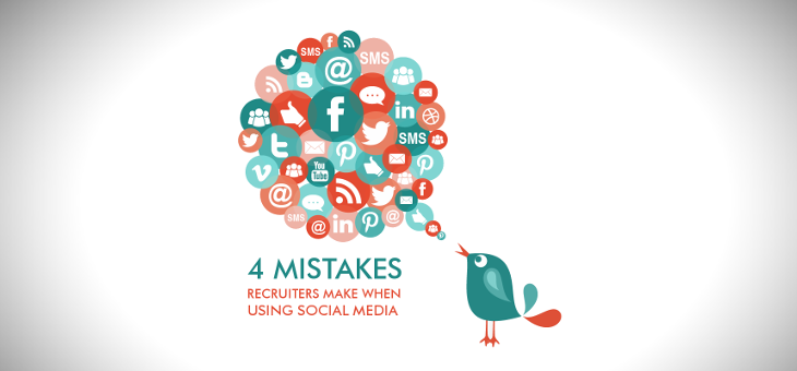 4 Common Mistakes Recruiters Make When Using Social Media
