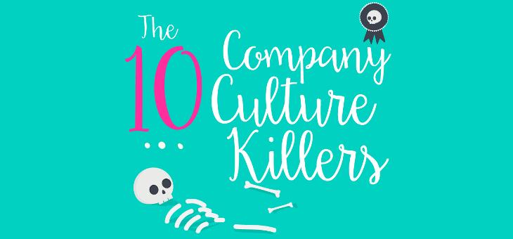 10 Company Culture Killers