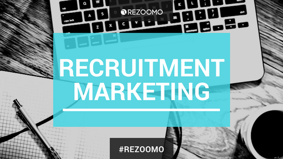 How To Get The Best Results From Recruitment Marketing