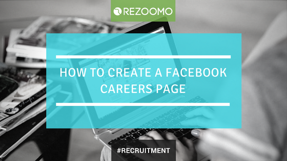 How to create a Facebook Career Page